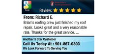 Brian's roofing crew just finished my roof repair. Looks great and a very reasonable...