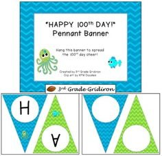 "FREE ""HAPPY 100th DAY!"" Chevron Pennant Banner - Beach theme (blue, green)"