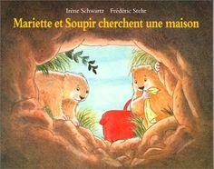 Mariette et soupir cherchent une maison de Irène Schwartz http://www.amazon.fr/dp/2211052975/ref=cm_sw_r_pi_dp_howEwb15REM2M