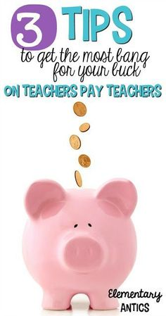 Read these 3 tips to make sure you're saving money when you buy resources on Teachers Pay Teachers!