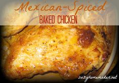 suzyhomemaker: mexican-spiced baked chicken