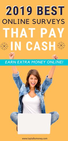 Looking for survey sites that pay cash? Take surveys for money. These are surveys that pay cash and survey sites that pay. Top Survey Sites That Pay You Cash in 2019 — TayTalksMoney Make Money Doing Surveys, Surveys That Pay Cash, Paid Surveys, How To Make Money, Earn Extra Money Online, Online Surveys For Money, Earn Money, Online Jobs, Money Fast