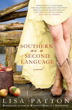 Southern as a Second Language: A Novel (Dixie Series) by Lisa Patton I Love Books, Good Books, Books To Read, My Books, I Love Reading, Reading Lists, Book Lists, Reading 2014, Beach Reading