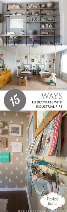 15 Ways To Decorate With Industrial Pipe