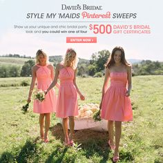 """Show us your unique & chic bridesmaid style & you could win a 500 dollar David's Bridal gift certificate! Click the image above to complete the form, follow @David's Bridal on Pinterest, and repin 5 of your favorite items from the """"Style My Maids"""" board! Official Rules: http://sweeps.piqora.com/contests/contest/content/davidsbridal.com/178/rules Ends 4/29/13."""