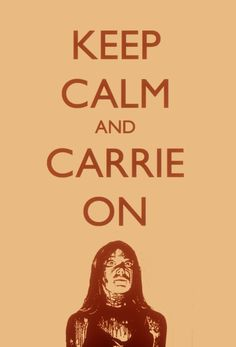 Carrie On. Heh. Loved that movie, although the ending freaked me out.
