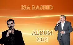 Isa Rashid - Bar Govend - TURKISH MUSIC/SONG 2014