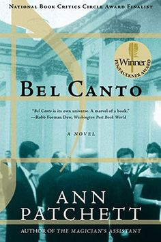 """""""Bel Canto by Ann Patchett. I don't particularly like flying, so it was perfect—completely absorbing."""""""