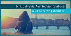 Understanding #schizophrenia co-occurring with substance abuse disorders can help you or a loved one more easily gain #recovery. #addiction #substanceabuse #drugs #mentalhealth