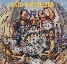 Acid Drinkers - Dirty Money, Dirty Tricks - 1991