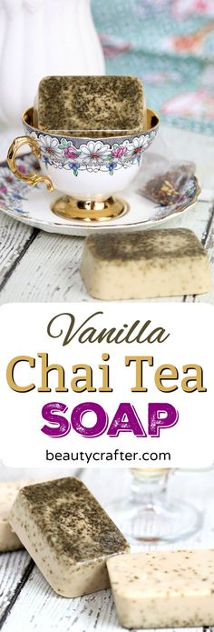 Vanilla Chai Tea Soap Recipe - Easy DIY melt and pour chai soap #chai #tea #soap #soapmaking #diygift