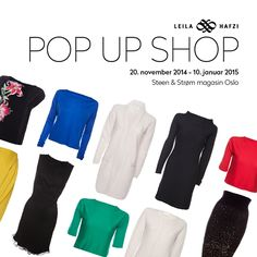 LEILA HAFZI Pop Up Collection November till January Steen & Strøm Magasin NedreSlottsgate Oslo Monday - Friday Saturday Sunday only in December Monday Friday, Oslo, Pop Up, November, Sunday, Shopping, Collection, Fashion, November Born