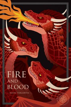 Game of Thrones poster series - House Targaryen Third poster in my game of thrones house series! THIS ONE TOOK SO LONG! But worth it…. oh so worth it. because /dragons/ See all posters in the...