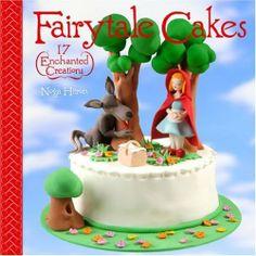 Fairytale Cakes: 17 Enchanted Creations by Noga Hitron, http://www.amazon.com/dp/1600591949/ref=cm_sw_r_pi_dp_7Udkqb1J6RBB1