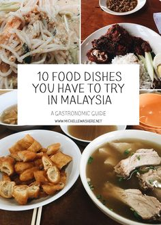 10 Food Dishes you have to try in Malaysia