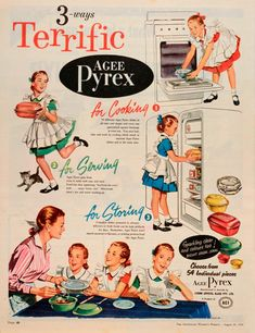 The Vintage Advertising of a 100 year old Brand-Pyrex - The Vintage Inn Retro Advertising, Retro Ads, Vintage Advertisements, Vintage Ads, Vintage Prints, Vintage Posters, Vintage Soul, Vintage Images, Vintage Kitchenware