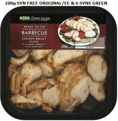 asda's chosen by you barbecue chicken breast slices - syn free. Asda Slimming World, Slimming World Syn Values, Slimming World Chicken Recipes, Slimming World Recipes, Lunches And Dinners, Meals, Slimmimg World, Cooking Recipes, Healthy Recipes