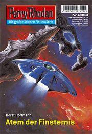 ALFRED KELSNER - Atem der Finsternis (Perry Rhodan #2363) by Klaus N. Frick - 2006 Pabel-Moewig Sci Fi Fantasy, Science Fiction, Horror, Artists, Cover, Books, Illustrations, Sci Fi, Libros