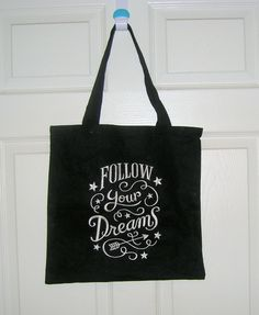 Chalkboard Tote Bag, Follow Your Dreams, Canvas Tote Bag, Embroidered Tote, Typography $20 customizedfor-you.com
