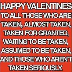 Humor quotes friendship pictures of 26 Ideas Valentines Day Sayings, Valentine Wishes, Funny Valentine, Be My Valentine, Happy Valentines Day Friendship, Valentines Day Memes Single, Holiday Sayings, Valentine's Day Quotes, Funny Quotes