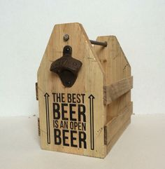 Best beer is an open beer, beer caddy, six pack carrier, beer bottle holder by FreestyleMom on Etsy https://www.etsy.com/listing/251218016/best-beer-is-an-open-beer-beer-caddy-six