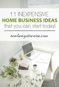 This is a list of eleven home businesses that are cheap to start that you can do today!
