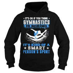 L- IT'S OK IF YOU THINK GYMNASTICS IS BORING