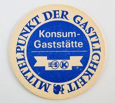 """DDR Museum - Museum: Objektdatenbank - """"Bierdeckel Konsum Gaststätte"""" Copyright: DDR Museum, Berlin. Eine kommerzielle Nutzung des Bildes ist nicht erlaubt, but feel free to repin it!"""