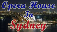 Australia Travel Video Tourism | Best Time To Visit Places In Sydney Ope...