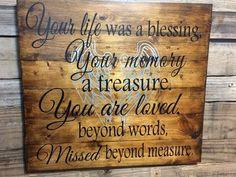 Rustic Memorial Sign, Your Life Was a Blessing Your Memory a Treasure, Memorial Gift, In Loving Memory, Rustic Memorial, Wooden Wall Art