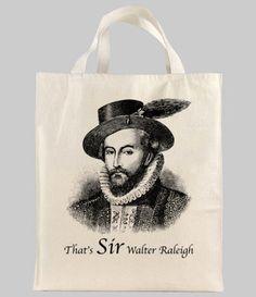 Sir Walter Raleigh Tote Bag. $12.00, via Etsy.