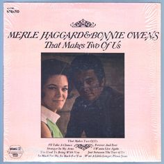 """#That #Makes #Two #of #Us is an duet album by country singers #Merle #Haggard and Bonnie Owens. It features the hit """"Just Between The Two Of Us."""" #Vinyl #LP"""
