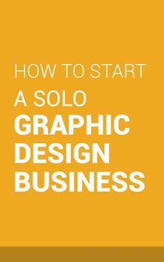Looking to start a solo graphic design business? Check out these tips to learn How to Start a Graphic Design Business when you are a new designer. Click through to read the tips.