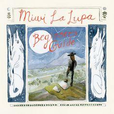 Miwi La Lupa: Beginner's Guide - Jensine Eckwall: Illustration