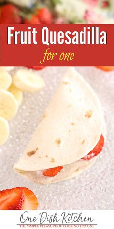 A healthy and delicious fruit quesadilla makes the perfect breakfast or dessert. Filled with fruit, yogurt, creamy ricotta cheese, and sweetened with a touch of honey. Breakfast Dessert, Perfect Breakfast, Breakfast Dishes, Fruit Dishes, Food Dishes, Kitchen Dishes, Kitchen Recipes, Cooking Recipes, Small Batch Baking