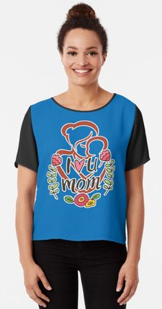 BrandNewTeez is an independent artist creating amazing designs for great products such as t-shirts, stickers, posters, and phone cases. I Love You Mom, My Love, Great T Shirts, Old Women, Mothers, Looks Great, Daughter, Woman, Guys