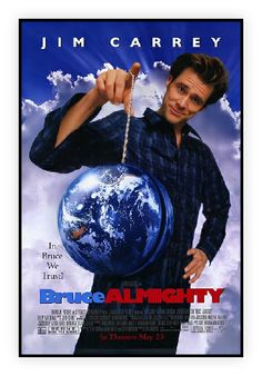 Bruce Almighty http://www.aroundforty.co.uk/bruce_almighty.html