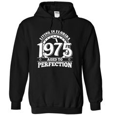 1975 Living in Florida Perfection T-Shirts, Hoodies. SHOPPING NOW ==► https://www.sunfrog.com/Funny/1975-Living-in-Florida-Perfection-Tee-9371-Black-hxhg-Hoodie.html?id=41382