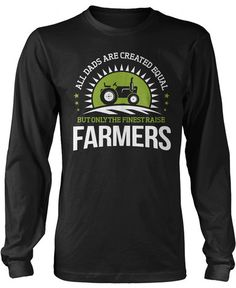 Only the Finest Dads Raise Farmers Long Sleeve T-Shirt