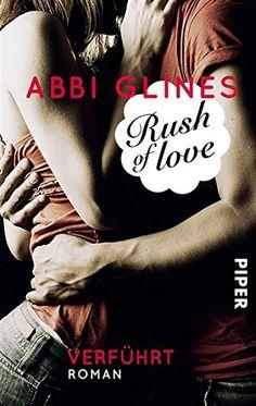 Rush of Love - Verführt: Roman (Rosemary Beach 1) von Abbi Glines http://www.amazon.de/dp/B00BZ0697W/ref=cm_sw_r_pi_dp_FoHVwb02WMFBJ
