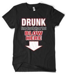 (Cybertela) Drunk Free Breathalyzer Test Blow Here Mens T-shirt Funny Drinking Tee (Black Large)