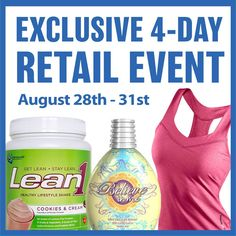 Our Exclusive 4-Day Retail Event starts NOW!  Supplements – 20% off select items Tanning Products – 40% off select items Reebok – 25% off (doesn't include new men's items) Swimwear – 40% off EVERYTHING!