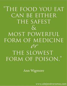 Food is medicine.
