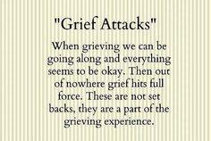 Grief attacks