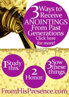 You can receive the same anointings that your heroes of faith had! When you honor a prophet, you receive that prophet's reward. Here are 3 things you can do to receive anointings from past generations.