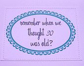 30th birthday funny cards - Google Search I used too-not anymore