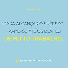 05/05/2014 #ideiasarejadastododia