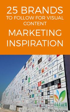 25 Brands to Follow for Visual Content Marketing Inspiration