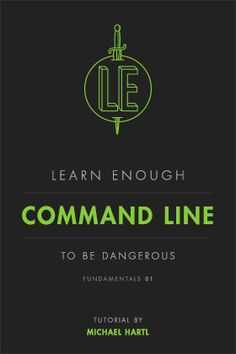 An Introduction to the Command Line by Michael Hartl
