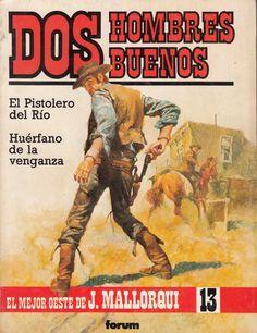 El pistolero del río; Huérfano de la venganza. Ed. Forum, 1987 (Col. Dos hombres buenos ; 13. v. III)